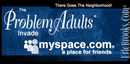 Problem Adults invade MySpace