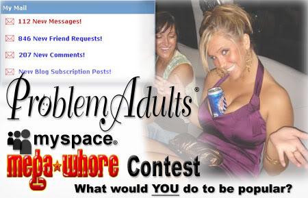 MySpace MegaWhore contest!