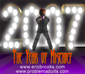 2007 - Year of Mischief